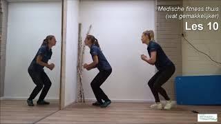 Medische fitness thuis-les 10, een gemakkelijke les
